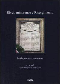 Ebrei, minoranze e Risorgimento. Storia, cultura e letteratura