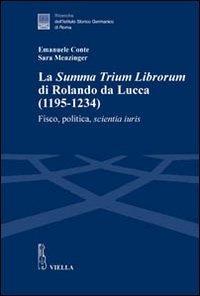 La «Summa trium librorum» di Rolando da Lucca (1195-1234)