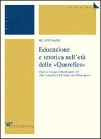 Educazione e retorica nell'età delle «Querelles». Charles François Houbigant e il «De la manière d'etudier et d'enseigner»