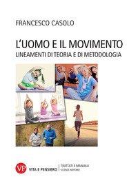 L'uomo e il movimento. Lineamenti di teoria e di metodologia