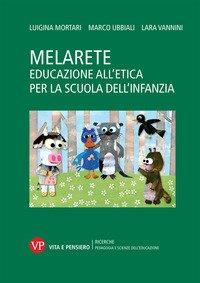 MelArete. Educazione all'etica per la scuola dell'infanzia