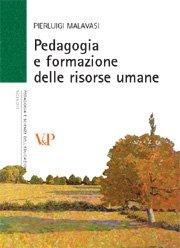 Pedagogia e formazione delle risorse umane
