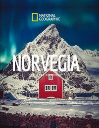 Norvegia. La terra dei fiordi. Paesi del mondo