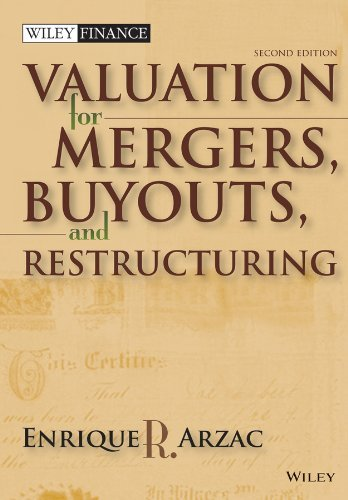Valuation For Mergers, Buyouts And Restructuring