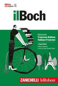 Il Boch. Dizionario francese-italiano, italiano-francese. Plus digitale