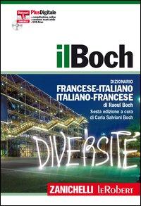 Il Boch. Dizionario francese-italiano, italiano-francese. Plus digitale. Con aggiornamento online. Con DVD-ROM