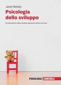 Psicologia dello sviluppo. Vol. unico
