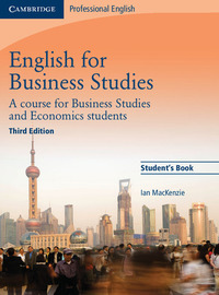 English For Business Studies. Student`s Book. Per Le Scuole